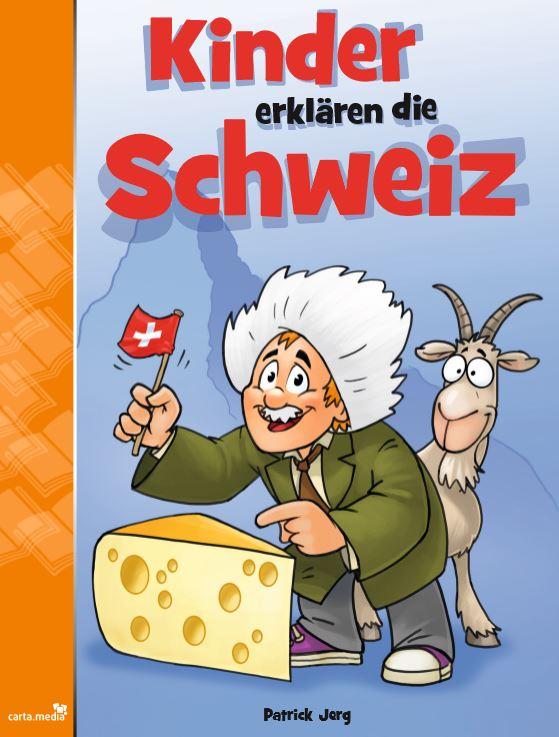 Kinder erklären die Schweiz